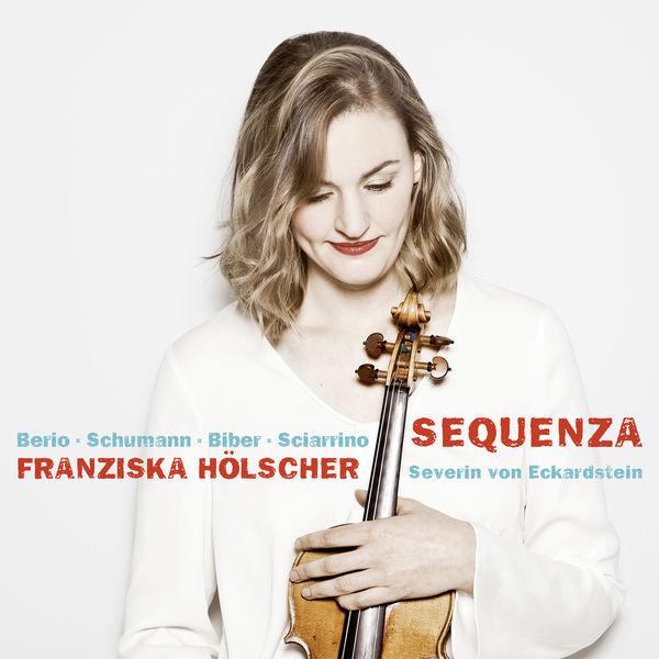 Franziska Hölscher - Sequenza (Biber, Berio, Sciarrino, Schumann)