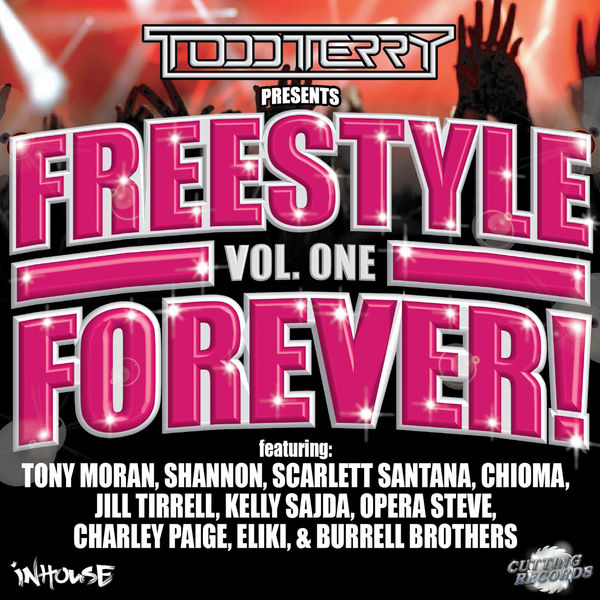 Todd Terry - Todd Terry Presents Freestyle Forever