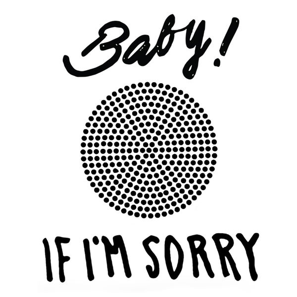 Honey cutt - If I'm Sorry