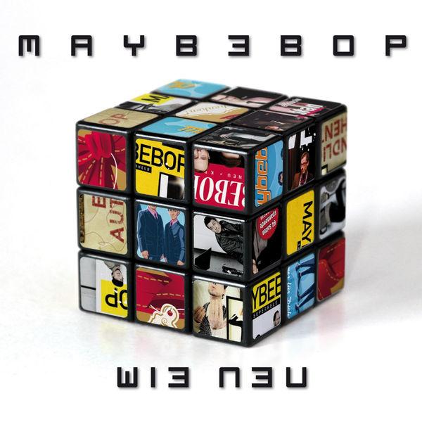 Maybebop - Wie Neu