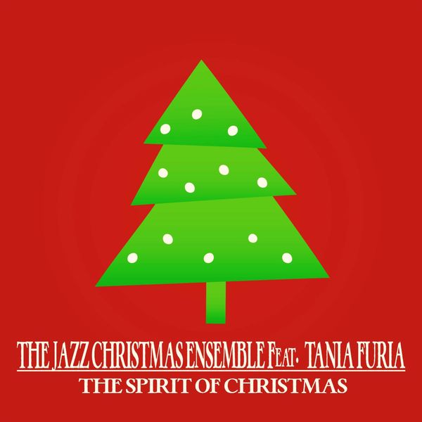 The Jazz Christmas Ensemble - The Spirit of Christmas