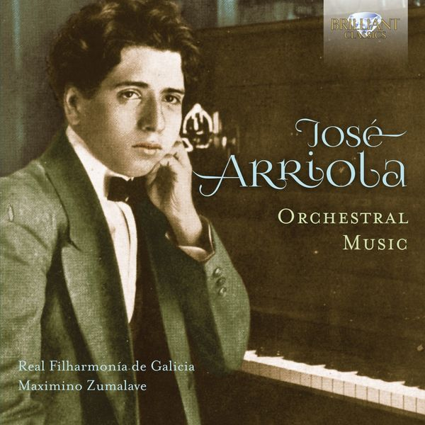 Maximino Zumalave - José Arriola: Orchestral Music