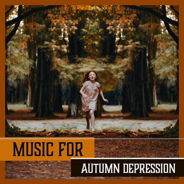 Therapeutic Music Zone - Music for Autumn Depression - Raising the Mood, Light Instrumental Healing Music for Overcoming Stress, Fatigue, Anxiety, Negativity