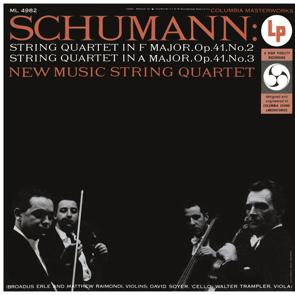 New Music String Quartet - Schumann: String Quartet No. 2 & No. 3 (Remastered)