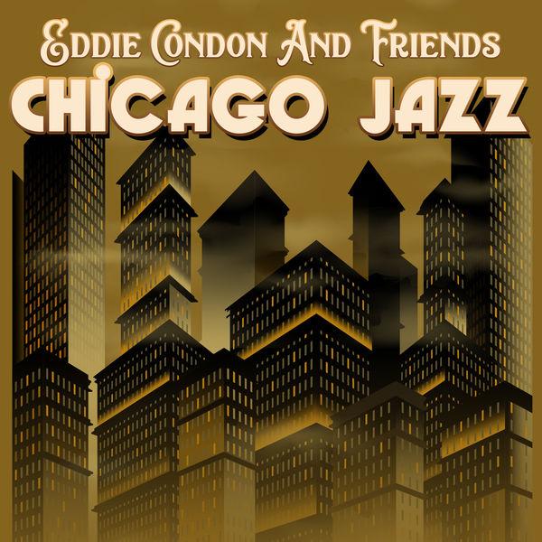 Eddie Condon and Friends - Chicago Jazz