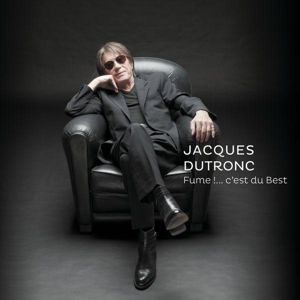 Jacques Dutronc Fume !....c'est du Best