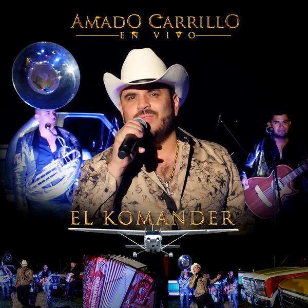 El Komander - Amado Carrillo