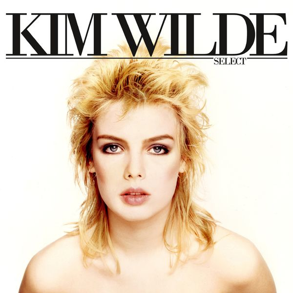 Kim Wilde - Select [Expanded & Remastered]
