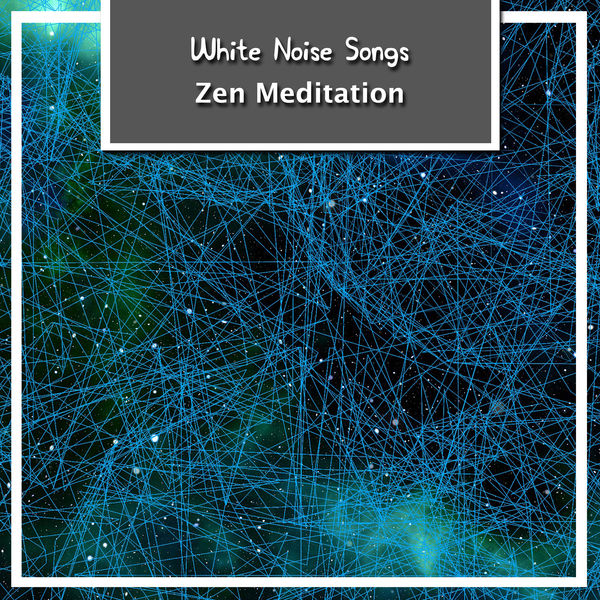 14 White Noise Songs for Zen Meditation | White Noise Nature