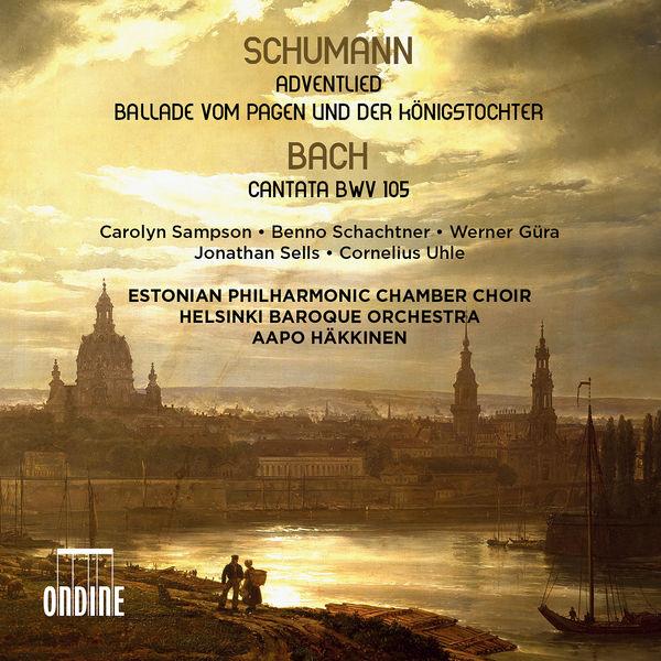 Aapo Hakkinen - Schumann: Adventlied, Ballade - Bach: Cantata, BWV 105