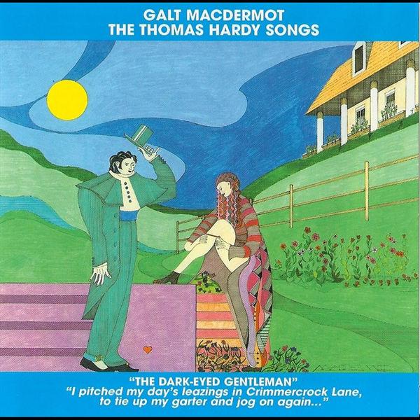 Galt Macdermot - The Thomas Hardy Songs