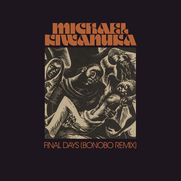 Michael Kiwanuka - Final Days