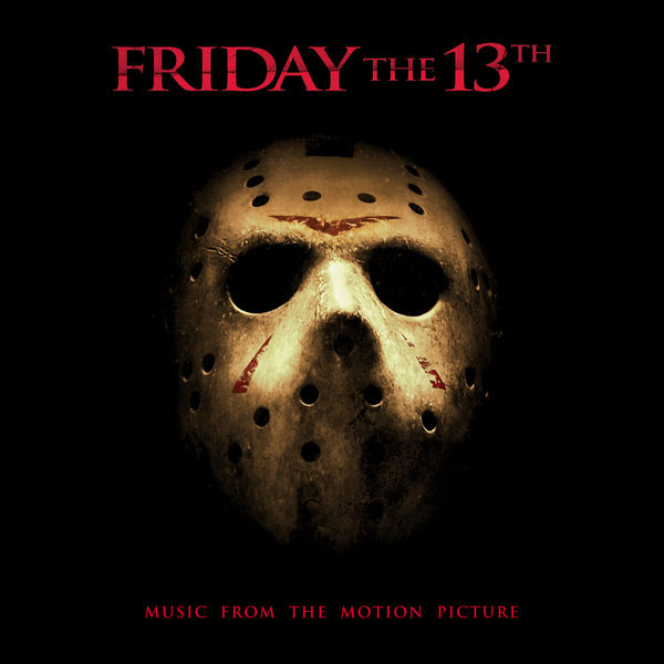 Steve Jablonsky - Friday The 13th Main Theme (feat. Jason Voorhees) [From Friday The 13th]