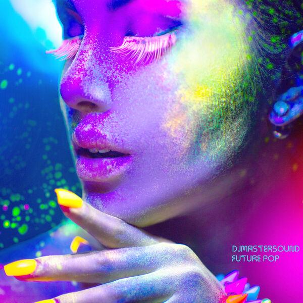 Djmastersound - Future Pop
