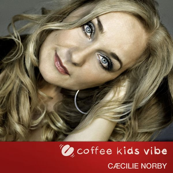 Cæcilie Norby - Little Wonder (Coffee Kids Vibe)