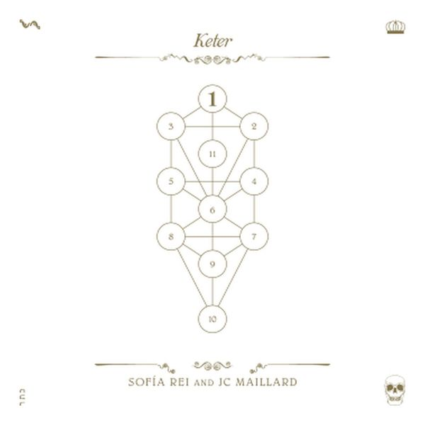 Sofia Rei and JC Maillard - The Book Beri'ah, Vol. 1 - Keter