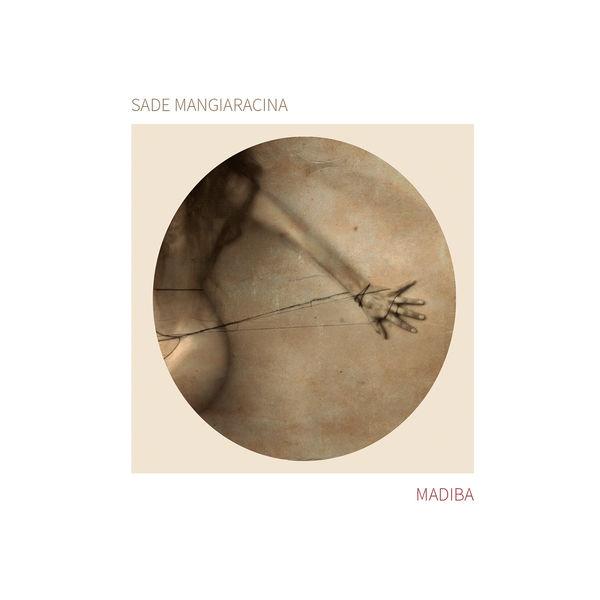 Sade Mangiaracina - Madiba