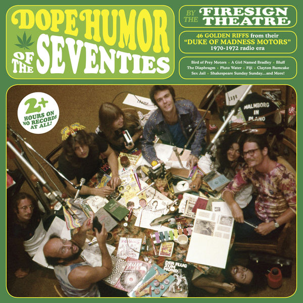 The Firesign Theatre - Dope Humor of the Seventies