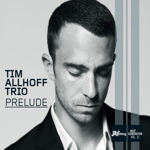 Tim Allhoff - Prelude