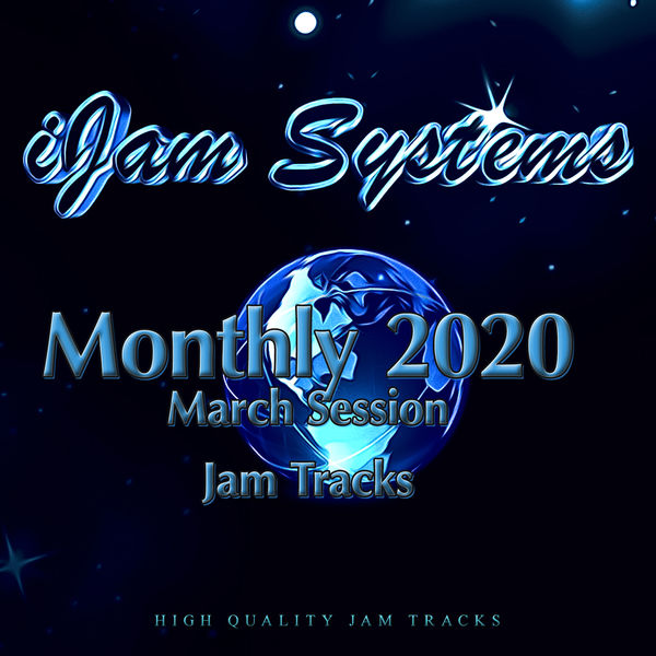 iJam Systems - Monthly 2020 - March Session