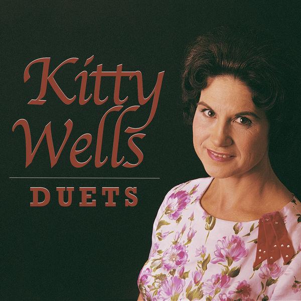 Kitty Wells - Duets