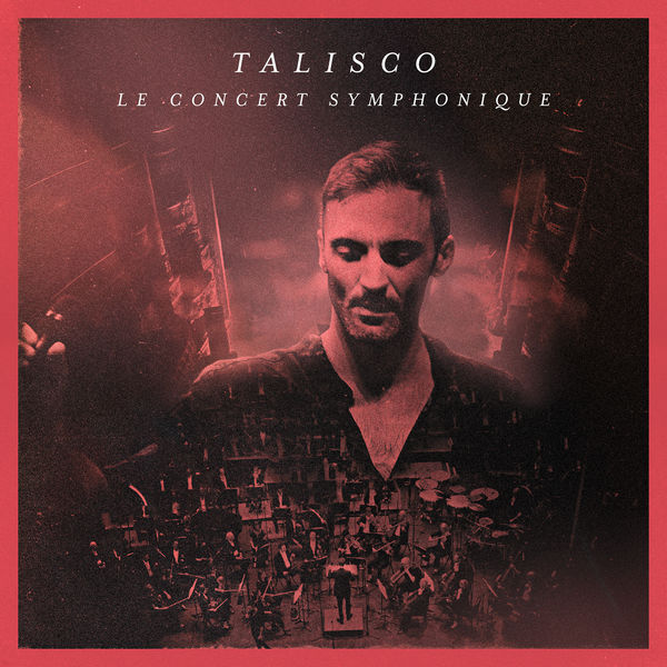 Talisco - Le Concert Symphonique