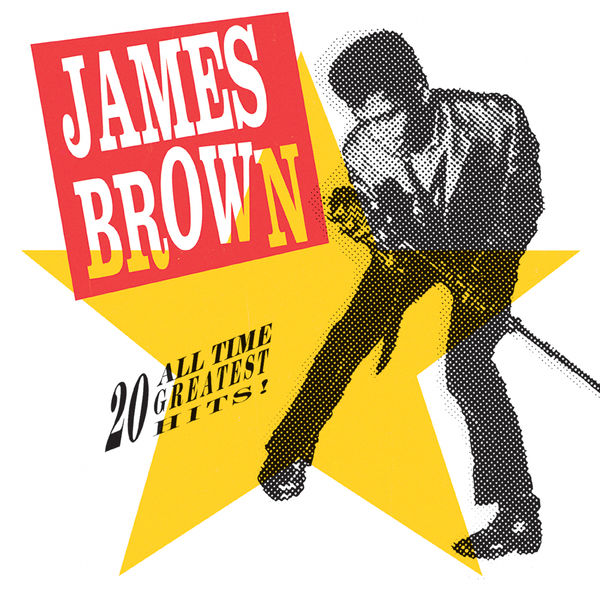 James Brown|20 All-Time Greatest Hits!