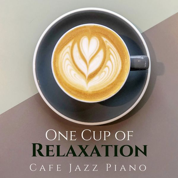 Eximo Blue - One Cup of Relaxation - Cafe Jazz Piano
