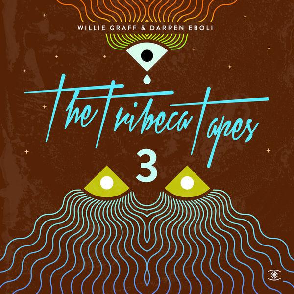 Willie Graff - The Tribeca Tapes 3, Pt. 2