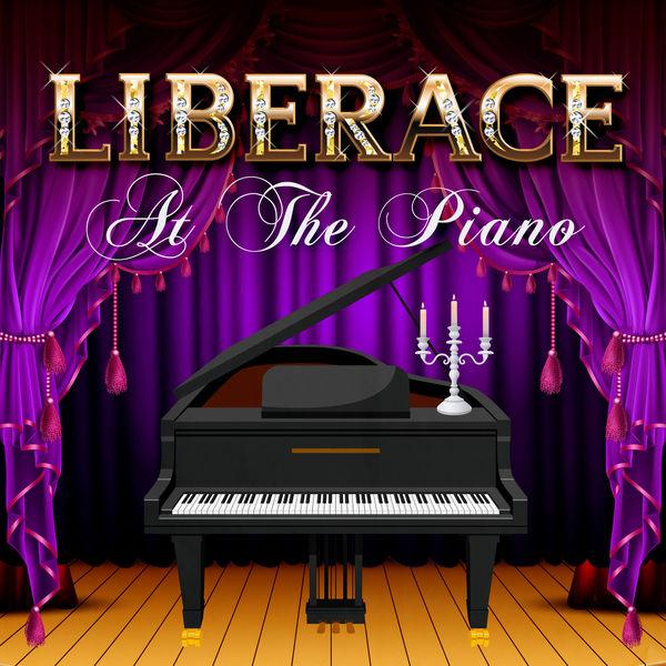 Liberace - Liberace at The Piano