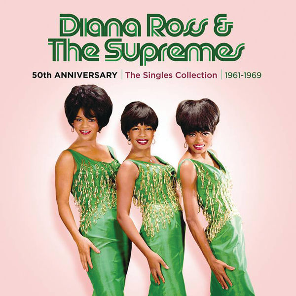 The Supremes - 50th Anniversary: The Singles Collection 1961-1969