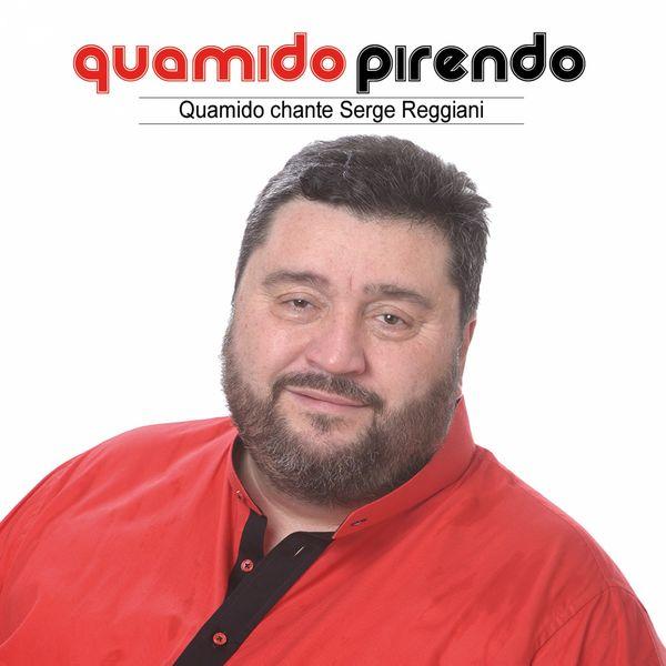 Quamido Pirendo - Quamido chante Serge Reggiani