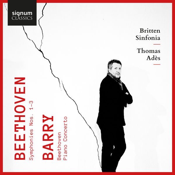 Thomas Adès - Beethoven: Symphonies 1, 2 & 3 - Barry: Beethoven & Piano Concerto