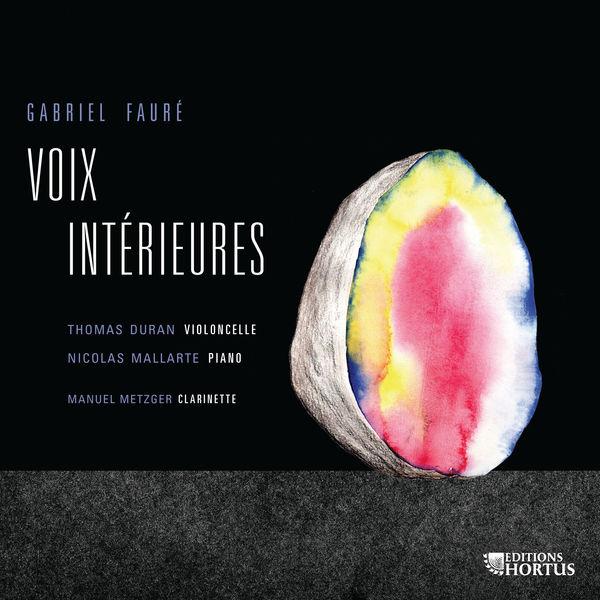 Thomas Duran - Fauré: Voix intérieures