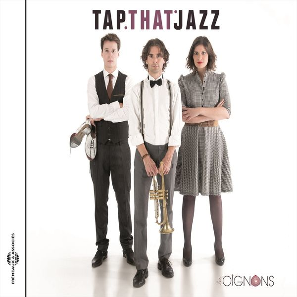 Les Oignons - Tap That Jazz