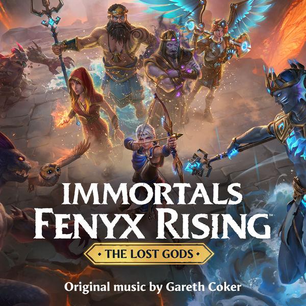 Gareth Coker - Immortals Fenyx Rising: The Lost Gods