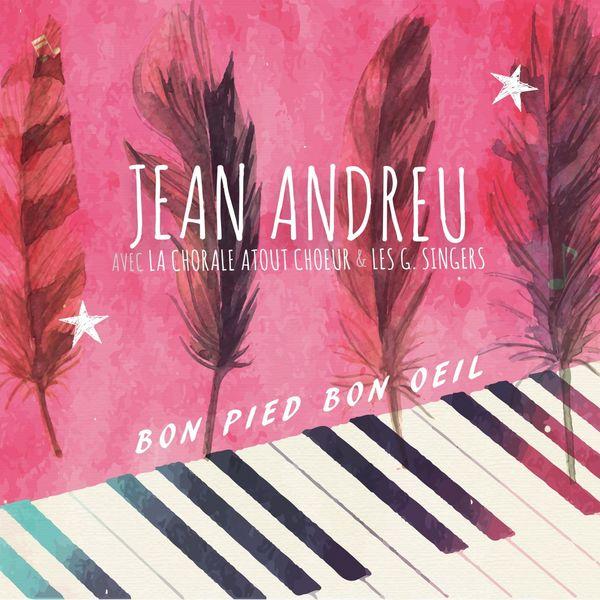 Jean Andreu - Bon pied bon oeil