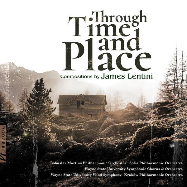 Bohuslav Martinů - James Lentini: Through Time and Place