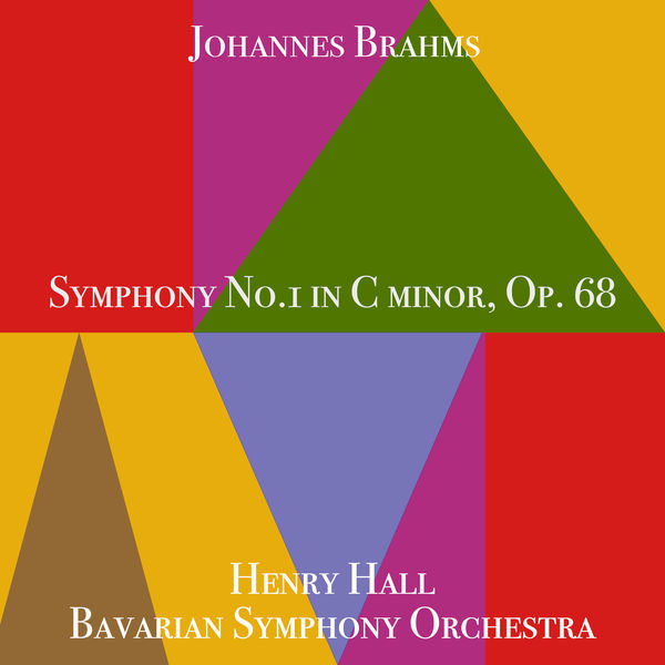 Henry Hall - Johannes Brahms Symphony No.1 in C Minor, Op. 68