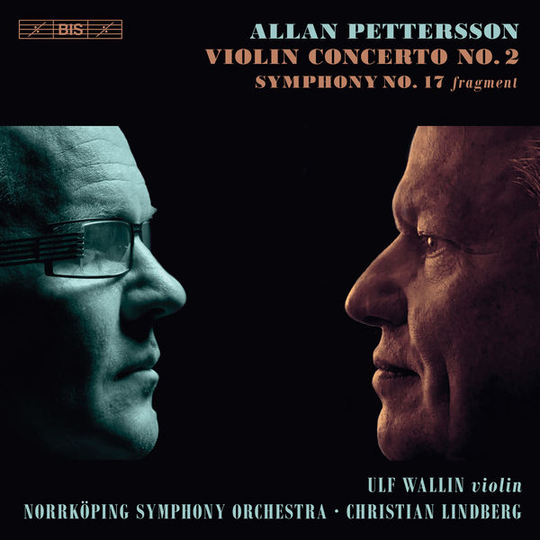 Ulf Wallin - Pettersson : Violin Concerto No.2 - Symphony No.17 (Fragment)