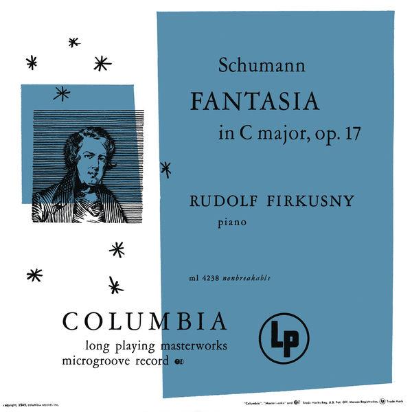 Rudolf Firkusny - Schumann: Fantasia in C Major, Op. 17 & Kinderszenen, Op. 15: No. 7, Träumerei (Remastered)
