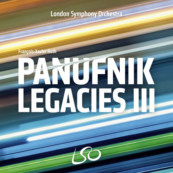London Symphony Orchestra - The Panufnik Legacies III