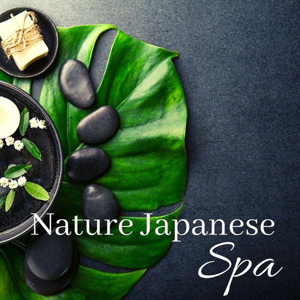 Oriental Music Zone - Nature Japanese Spa: Oriental Sounds for Massage, Zen, Relaxation