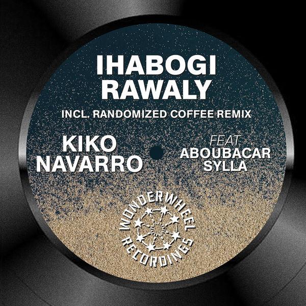 Kiko Navarro - Ihabogi Rawaly
