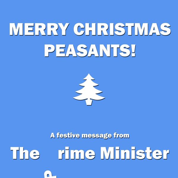 The Rime Minister - Merry Christmas Peasants!