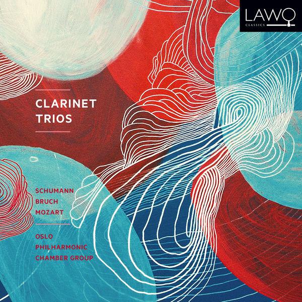 Robert Schumann - Clarinet Trios: Schumann; Bruch; Mozart