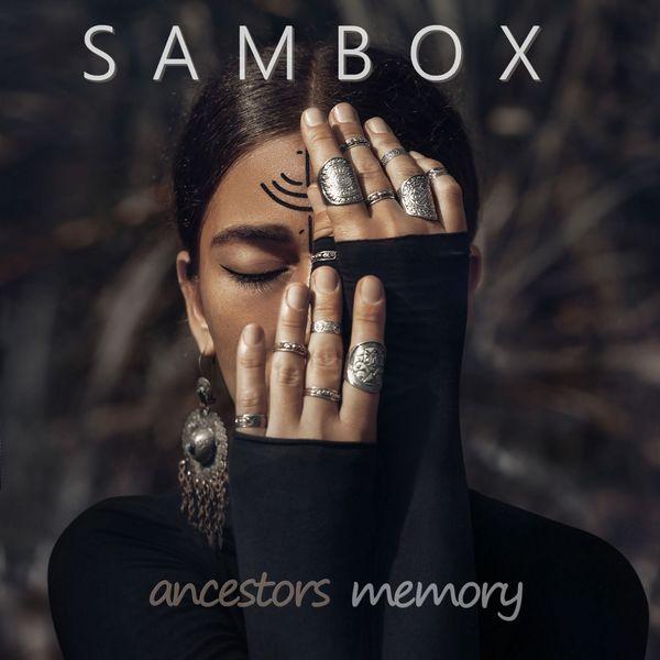 Sambox - Ancestors Memory