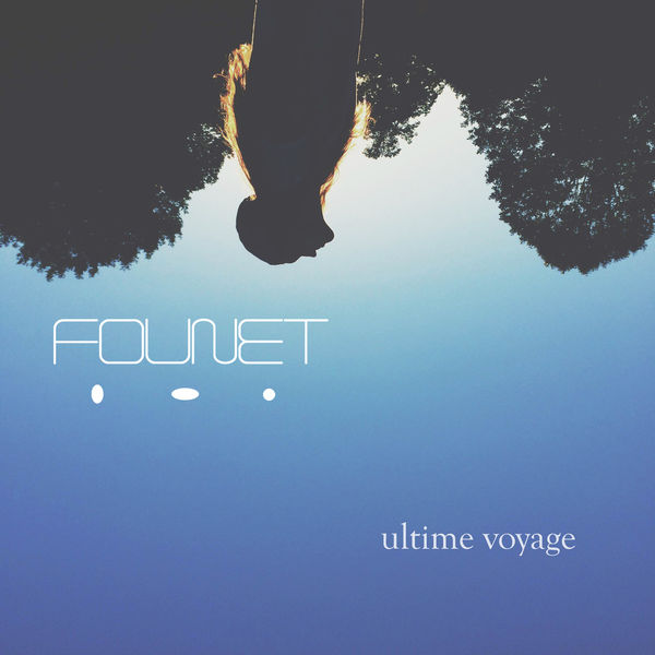 Founet - Ultime voyage (EP)