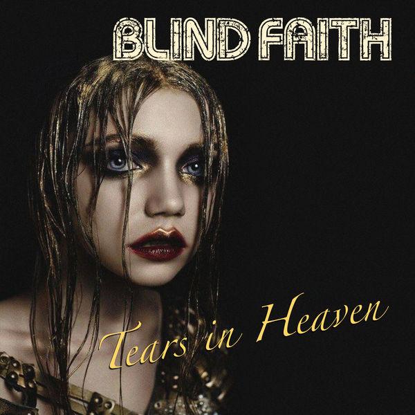 Blind Faith|Tears in Heaven