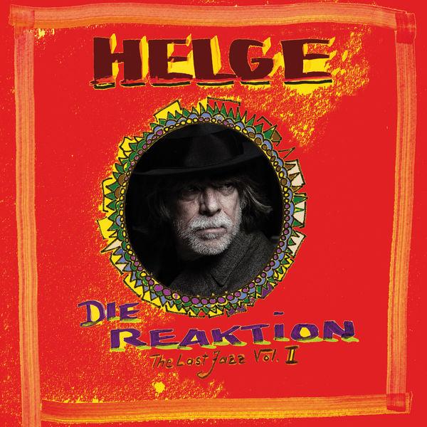 Helge Schneider - Die Reaktion - The Last Jazz, Vol. II